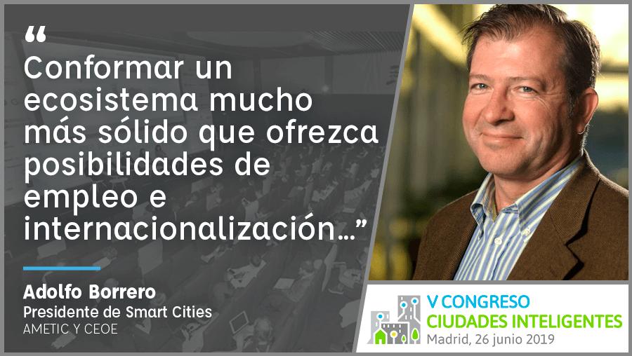 Entrevista a Adolfo Borrero de AMETIC